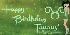 Happy BirthDay Taurus, Betty Boop Taurus Betty Boop Birthday, Happy Birthday, Taurus, Happy Brithday, Urari La Multi Ani, Happy Birthday Funny, Ox, Happy Birth