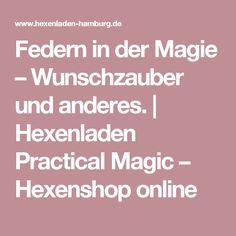 Federn in der Magie – Wunschzauber und anderes. | Hexenladen Practical Magic – Hexenshop online