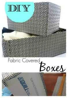DIY Fabric Covered Boxes || Cover cardboard boxes with fabric! Full tutorial. So easy!!