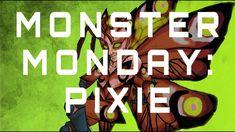 Monster Monday: Pixies