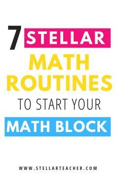 7 Stellar Routines to Start Your Math Block — The Stellar Teacher Co. Teaching Special Education, Help Teaching, Teaching Math, Classroom Routines, Math Classroom, Classroom Ideas, Elementary Math, Upper Elementary, Math Blocks