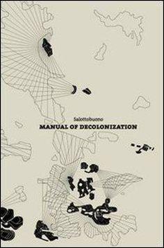 Salottobuono. Manual of Decolonization + SAN ROCCO Magazine of Architecture   Pro qm