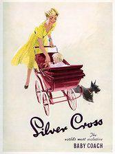Baby prams U.K. Vintage Advertisements, Vintage Ads, Vintage Soul, Pram Stroller, Baby Strollers, Baby Prams, Silver Cross Prams, Bring Up A Child, Prams
