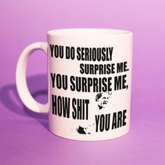 Gordon Ramsay - 'You Surprise Me' Mug (Rude Mug Gift, For Boyfriend, BFF Mugs, Gordon Ramsay Meme, Gordon Ramsay Gifts, Funny Meme) BB043  'You do seriously surprise me, you surprise me how shit you are' - Classic Ramsay  Perfect gift for any occasion.  Why not check out our Instagram (@TheBrewsBrothersMugs) to see more of our mugs. Thanks for stopping by. Rude Mugs, Your Surprise, Personalized Gifts, Handmade Gifts, Gordon Ramsay, Bff, Funny Memes, Boyfriend, Gift Ideas