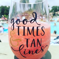 "It's summer! Cool off by the pool with this plastic wine drinking glass! ""Good Times & Tan Lines"", is perfect to fill with your favorite beverage! Diy Wine Glasses, Stemless Wine Glasses, Wine Tumblers, Custom Wine Glasses, Wine Decanter, Personalized Wine Glasses, Birthday Wine Glasses, Plastic Wine Glasses, Personalised Wine"