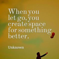 """When you let go, you create space for something better. Motivational Quotes For Life, Sign Quotes, Great Quotes, Inspirational Quotes, Quality Quotes, Tough Love, Positive Living, Mind Body Spirit, Life Motivation"