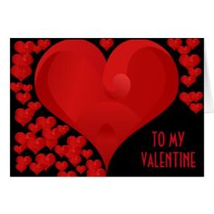 To My Valentine Love Heart Red Hearts Romantic Card - love gifts cyo personalize diy