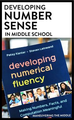 Developing number sense in middle school can be a struggle! What is numerical fluency? How can you incorporate number sense into grades 6-8?