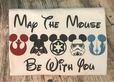 Disney Inspired May the Mouse Be With You Star Wars Tee Shirt Tank