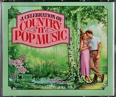 """A Celebration Of Country """"n"""" Pop Music (Reader's Digest)"""