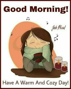 Warm and cozy Good Morning Winter, Morning Morning, Good Morning World, Good Morning Sunshine, Good Morning Friends, Good Morning Good Night, Good Night Quotes, Morning Wish, Good Morning Images