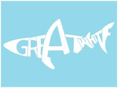 """""""Great White"""" Tyography"""