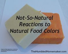 Not-So-Natural Reactions to Natural Food Colors - The Humbled Homemaker