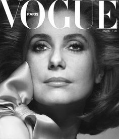 ♔ Catherine Deneuve ~ Vogue ~ Paris Édition