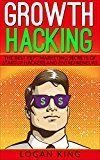 Free Kindle Book -   Growth Hacking: The Best Kept Marketing Secrets Of Startup Hackers And Entrepreneurs Check more at http://www.free-kindle-books-4u.com/business-moneyfree-growth-hacking-the-best-kept-marketing-secrets-of-startup-hackers-and-entrepreneurs/