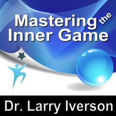"Dr. Larry Iverson's #Business #Sports #Novel ""Mastering the Inner Game"" is part of a special publisher's #Sale thru 6/30. Sample the audio here: http://amblingbooks.com/books/view/mastering_the_inner_game"
