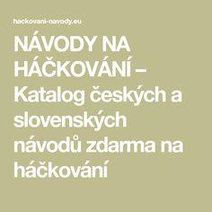 NÁVODY NA HÁČKOVÁNÍ – Katalog českých a slovenských návodů zdarma na háčkování