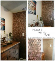 Penny Accent Wall- I like this idea, but maybe on a smaller area, like a backsplash