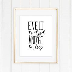 Give it to God and go to Sleep Christian Bedroom Wall Art Printable - 8x10 Instant Download Printable, Home Decor, Bedtime Quote by LuckyLogoBoutique on Etsy