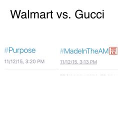 Walmart vs. Gucci. #MadeInTheAM