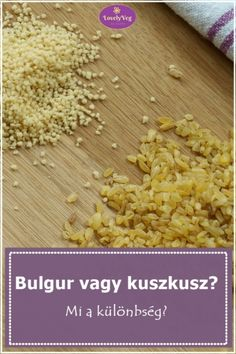Bulgur vagy kuszkusz? Mi a különbség?