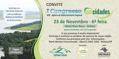 Todos estão convidados para participar da I congresso Unicidades, onde sera debatido projetos para o desenvolvimento regional.