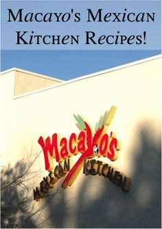 Macayo's Mexican Kitchen: 14 Restaurant Recipes to try at home! #copycat #recipe #copycatrecipes