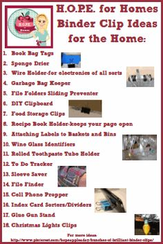 Here are some of H.O.P.E. for Homes ideas for binder clips... Hope@appleadayusa.org www.appleadayusa.org