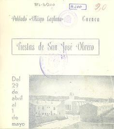 """San José Obrero 1961 Fiestas de San José Obrero en el Barrio de las """"Quinientas"""", del 29 de abril al 1 de mayo El día 30 por la noche se cantan los tradicionales mayos"""