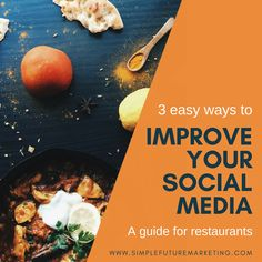 3 Easy ways restaurants can improve their social media TODAY!
