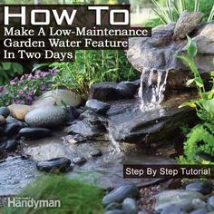 How To Make A Low-Maintenance Garden Water Feature In Two Days