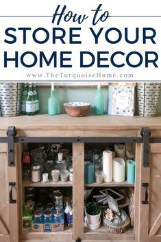Great tips for storing your home decor!