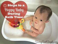 Saving Said Simply: 5 Steps to A Happy Baby During Bath Time