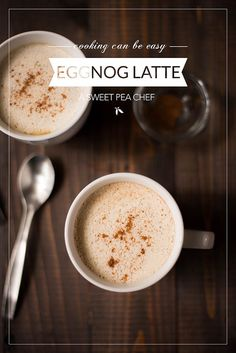 (Better Than Starbucks!) Eggnog Latte • A Sweet Pea Chef