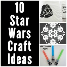 10 Star Wars Craft Ideas - great for a teen/tween craft night! - could also request stormtrooper volunteers to come http://www.501st.com/