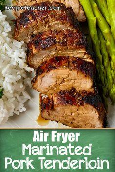 Unbelievably savory, tender and juicy air fryer marinated pork tenderloin. #airfryer #porktenderloin #pork #easyrecipe #dinner Air Fryer Recipes Pork, Air Frier Recipes, Air Fryer Dinner Recipes, Pork Recipes, Healthy Pork Tenderloin Recipes, Best Pork Tenderloin Recipe, Healthy Recipes, Skinny Recipes