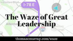 The Waze of Great Leadership