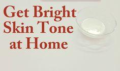 Get Bright Skin Tone at Home Naturally