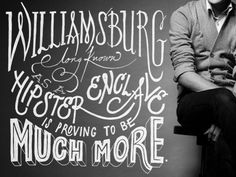 Williamsburg long known as a hipster enclave is proving to be much more by Jeff Rogers