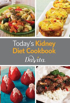 Get quick, scrumptious recipes like these plus kidney-friendly cooking tips in the new Today's Kidney Diet Cookbook. Download for free!