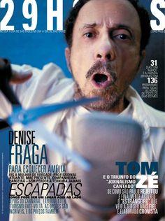 revista 29HORAS - ed. 17 - março 2011  Revista mensal com agenda cultural de São Paulo, distribuída no Aeroporto de Congonhas. Capas: Tom Zé e Denise Fraga.