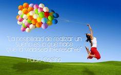 La posibilidad de realizar un sueño es lo que hace que la vida sea interesante #frasemotivadora #frasedeldia #cucuta #motivacion