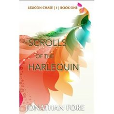 #Book Review of #LexiconChaseandtheScrollsoftheHarlequin from #ReadersFavorite - https://readersfavorite.com/book-review/lexicon-chase-and-the-scrolls-of-the-harlequin  Reviewed by Tracy A. Fischer for Readers' Favorite  Oh my goodness! I just finished reading a book that I simply will not be able to stop raving about! Lexicon Chase: Scrolls of the Harlequin by debut novelist Jonathan Fore is simply a masterful read in the genre of fantasy for young adults, introducing...