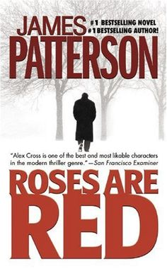 Bestseller Books Online Roses Are Red (Alex Cross) James Patterson $7.99  - http://www.ebooknetworking.net/books_detail-0446605484.html