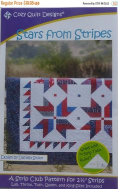 FLASH SALE - Pattern~Stars from Stripes~Quilt Pattern, Patriotic~ 2 and One Half Strips~ Cozy Quilt~Fast Shipping PT161