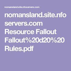 nomansland.site.nfoservers.com Resource Fallout Fallout%20d20%20Rules.pdf