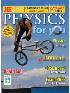 Physics For You  Magazine - Buy, Subscribe, Download and Read Physics For You on your iPad, iPhone, iPod Touch, Android and on the web only through Magzter