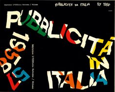 Franco Grignani: Cover for Pubblcita in Italia, Image courtesy of the estate of Franco Grignani. Web Inspiration, Creative Inspiration, Logo Sketches, Fred, Its Nice That, Photo Logo, New Details, Book Cover Design, New Books