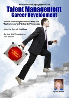 Motivation - Career Development. If you only have one employee motivator, this should be it! Link to how to use career development for your enhanced success.