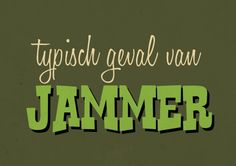 Typisch geval van jammer Text Quotes, Funny Quotes, Life Quotes, Photo Quotes, Picture Quotes, Dutch Words, Short Messages, Facebook Quotes, Dutch Quotes